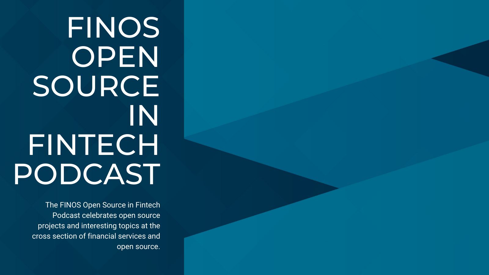 FINOS OPEN SOURCE IN FINTECH PODCAST