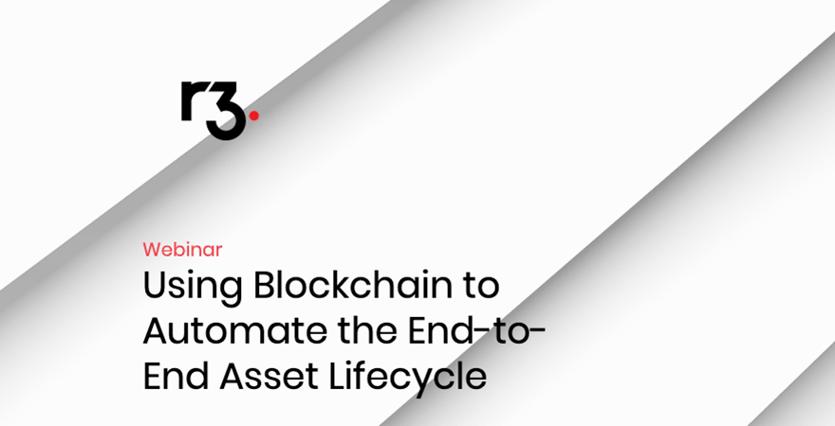 r3-blockchain-automate-e2e-asset-lifecycle